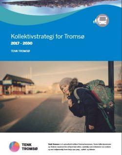 Forside - Tenk Tromsø - Forslag til kollektivstrategi for Tromsø 2017-2030