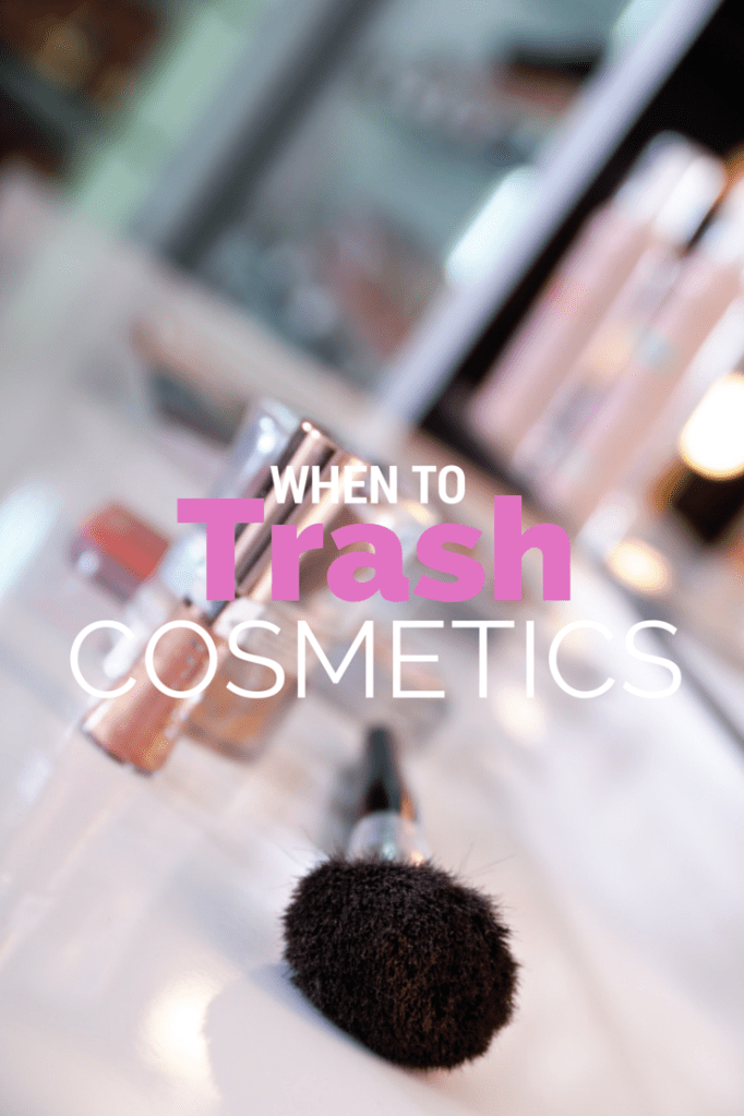 When to Pitch Old Cosmetics