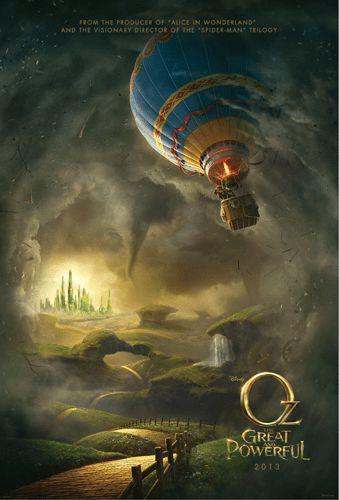 The 2013 Wizard of Oz… Oz the Great and Powerful!
