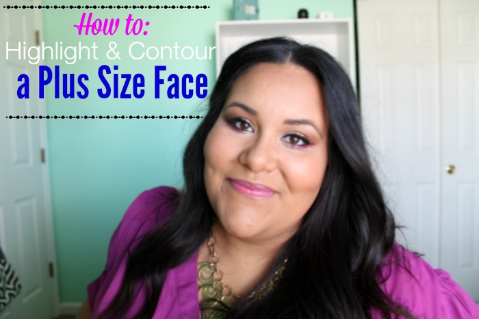 How To Highlight and Contour a Plus Size Face