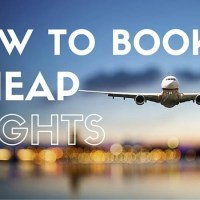 How to Book Cheap Flights- Top 10 Tips!