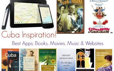 Cuba Inspiration: Best apps, books, movies, music & websites!