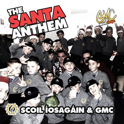 The Santa Anthem
