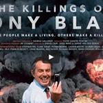 The Killing$ of Tony Blair – trailer