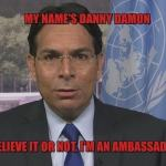 Ambassador Danny Danon on Gaza deaths: 'Hamas orchestrated this act of violence'