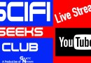Live Recording of The SciFi Geeks Club #69