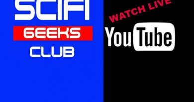 Live recording of The SciFi Geeks Club #87