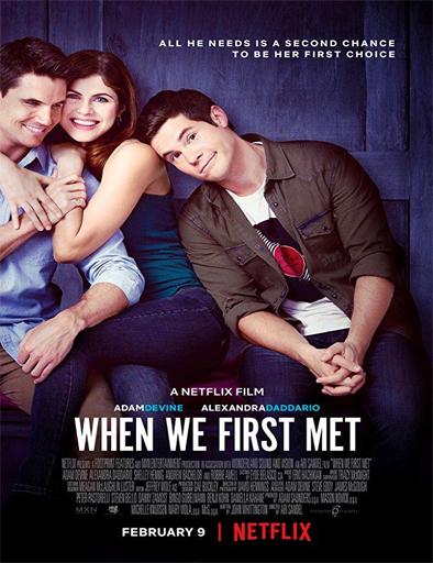 Poster de When We First Met (Cuando nos conocimos)