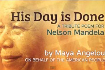 maya angelou his day is done mandela poem