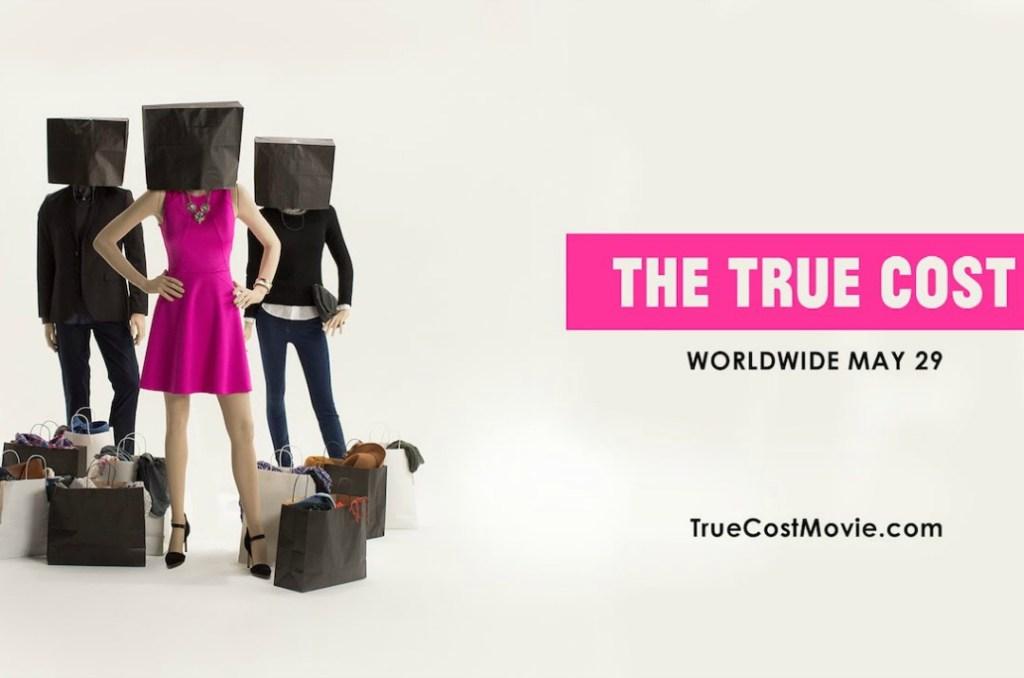 The True Cost ovvero il vero prezzo della moda economica