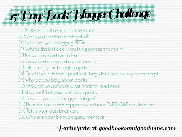 15 Day Book Blogger Challenge   Good Books And Good Wine