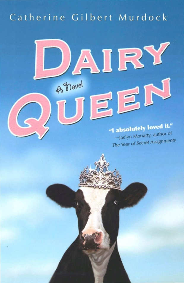 Dairy Queen by Catherine Gilbert Murdock | Good Books And Good Wine
