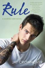 Rule by Jay Crownover | Book Review