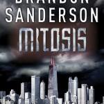 MitosisAReckonersStorybyBrandonSanderson