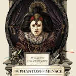 WilliamShakespearesThePhantomofMenacebyIanDoescher