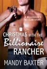 Christmas With the Billionaire Rancher by