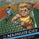 The Nameless City by Faith Erin Hicks is a graphic novel I'd recommend to fans of graphic novels that have decent world building and budding friendships.
