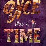 Once Was A Time by Leila Sales is quite a special read that I ABSOLUTELY recommend to middle graders and fans of time travel books and historical fiction.