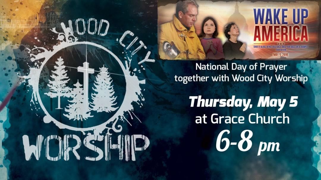 Wood City - Day of Prayer