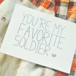 You're My Favorite Soldier- Army Cards