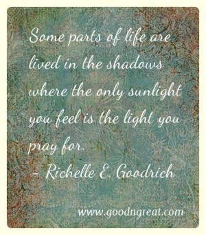 Prayer GoodNGreat Quotes Richelle E. Goodrich