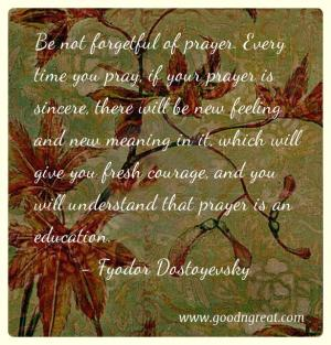 Prayer GoodNGreat Quotes Fyodor Dostoyevsky
