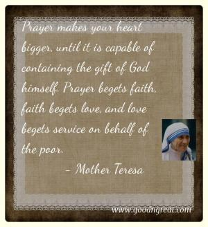 Prayer GoodNGreat Quotes Mother Teresa