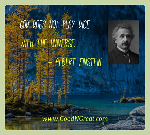 Albert Einstein Best Quotes  - God does not play dice with the