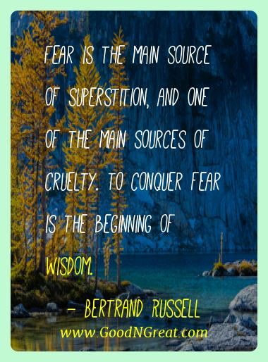Bertrand Russell Best Quotes  - Fear is the main source of superstition, and one of the
