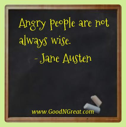 Jane Austen Best Quotes  - Angry people are not always