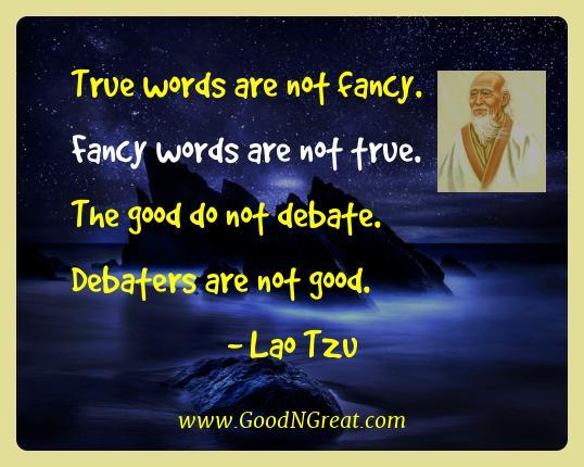 lao tzu best quotes true words are not fancy fancy words are not true