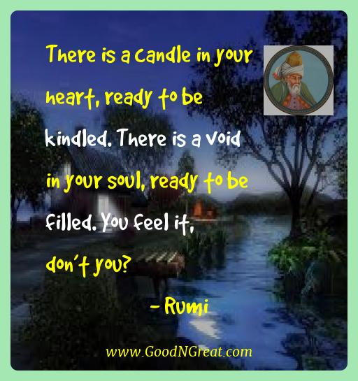 Rumi Best Quotes  - There is a candle in your heart, ready to be kindled. There