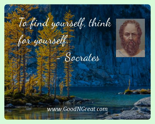 Socrates Best Quotes  - To find yourself, think for
