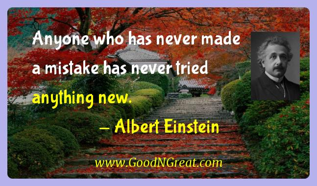 Albert Einstein Inspirational Quotes  - Anyone who has never made a mistake has never tried