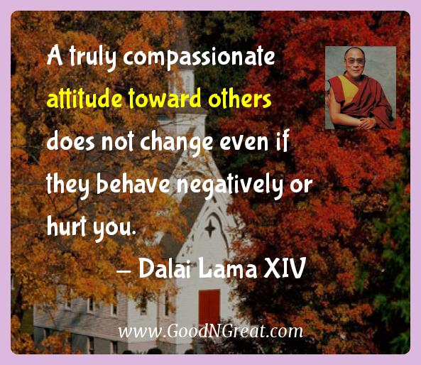 A truly compassionate attitude toward others does not