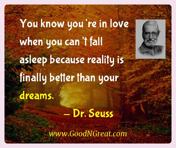 Dr. Seuss Inspirational Quotes  - You know you're in love when you can't fall asleep