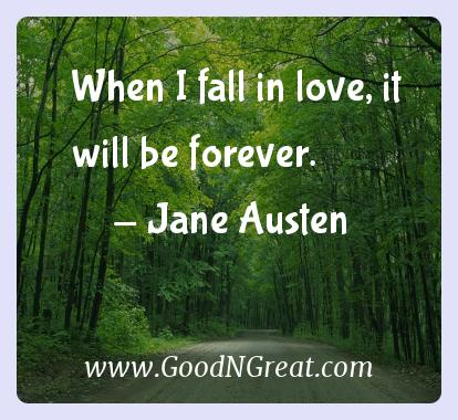 Jane Austen Inspirational Quotes  - When I fall in love, it will be