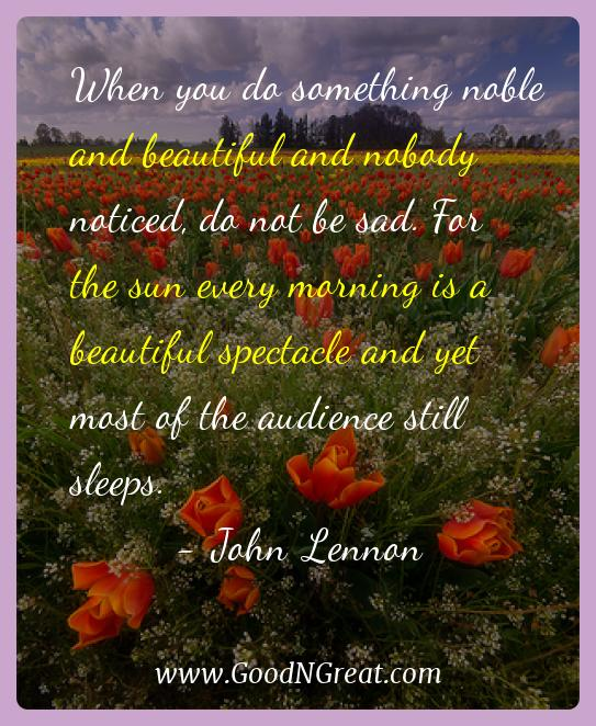 John Lennon Inspirational Quotes  - When you do something noble and beautiful and nobody