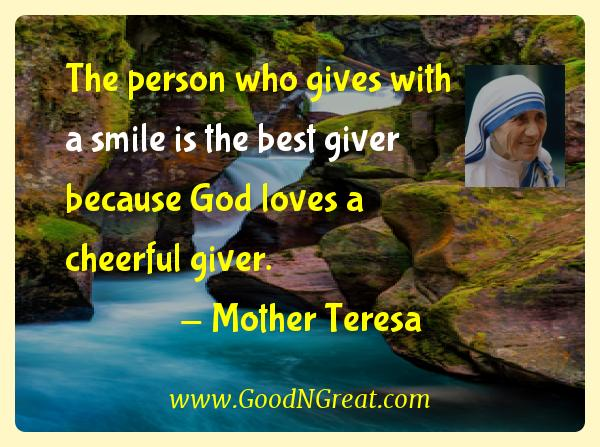 Mother Teresa Inspirational Quotes  - The person who gives with a smile is the best giver because