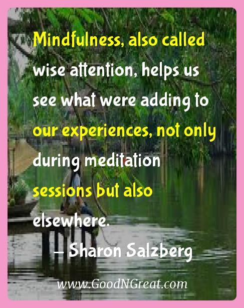 Sharon Salzberg Inspirational Quotes  - Mindfulness, also called wise attention, helps us see what
