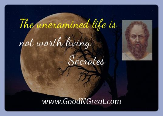 Socrates Inspirational Quotes  - The unexamined life is not worth