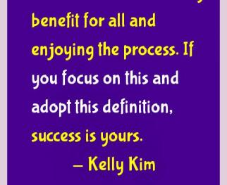Kelly Kim Success Quotes