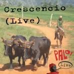Crescencio -- Live (mp3)