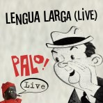 Lengua Larga -- Live (mp3)