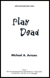 Play Dead Advanced Review Copy