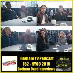 GTVP E52 Gotham Cast Interviews and New York Comic Con