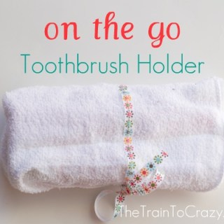 Featured: On the Go Toothbrush Holder Tutorial