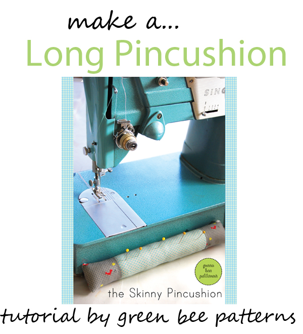 Featured: Long Pincushion Tutorial - SEWTORIAL