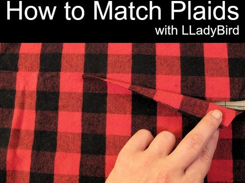 matching plaids with LLadyBird - Sewtorial