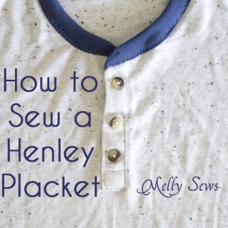 Melissa from Melly Sews demonstrates how to sew a henley placket video tutorial. -Sewtorial
